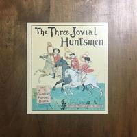 「The Three Jovial Huntsmen(三人の陽気な狩人 オーピー・コレクション)」Randolph Caldecott