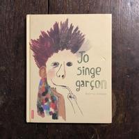 「Jo singe garçon」Beatrice Alemagna(ベアトリーチェ・アレマーニャ)