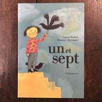 「un et sept」Gianni Rodari Beatrice Alemagna(ベアトリーチェ・アレマーニャ)
