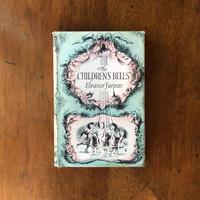 「The CHILDREN'S BELLS」Eleanor Farjeon(エリナー・ファージョン) Peggy Fortnum