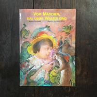 「VOM MADCHEN, DAS UBERS WASSER GING」Barbara Frischmuth Dusan Kallay(ドゥシャン・カーライ)