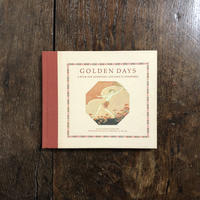 「GOLDEN DAYS A BOOK FOR ADDRESSES AND DAYS TO REMEMBER」H.Willebeek Le Mair(アンリエット・ウィルビーク・ル・メール)