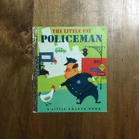 「THE LITTLE FAT POLICEMAN」Margaret Wise Brown Alice & Martin Provensen