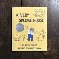 「A VERY SPECIAL HOUSE」Ruth Krauss Maurice Sendak