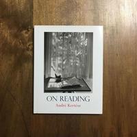 「ON READING」Andre Kertesz