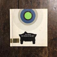 「THE CIRCUS INTHE MIST(1969年アメリカ版初版)」Bruno Munari(ブルーノ・ムナーリ)