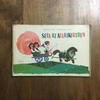 「SETA AZ ALLATKERTBEN」TARBAY EDE TOMASKA IREN