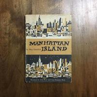 「MANHATTAN ISLAND(1957年初版)」May Garelick(メイ・ゲアリック) John Ross & Clare Romano Ross