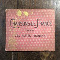 「CHANSONS DE FRANCE POUR LES PETIT FRANCAIS(1910年頃2版/リトグラフ刷)」M. Boutet de Monvel(ブーテ・ド・モンヴェル)