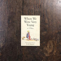 「When We Were Very Young」A. A. Milne E. H. Shepard