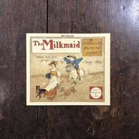 「THE MILKMAID(乳しぼりのお嬢さん オーピー・コレクション2)」R. Caldecott(ランドルフ・コールデコット)