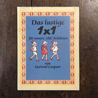 「Das lustige 1×1 fur unsere ABC Schiitzen」Gertrud Caspari