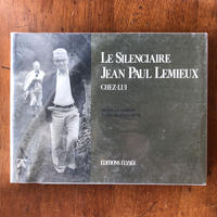 「LE SILEMCIAIRE JEAN PAUL LEMIEUX CHEZ-LUI」Michel Champagne