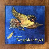 「Der goldene Vogel」Lilo Fromm(リロ・フロム)