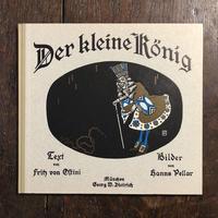 「Der kleine Konig」Fritz von Ostini Hanns Pellar