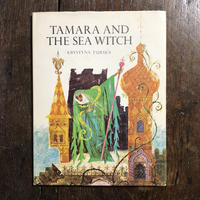 「TAMARA AND THE SEA WITCH」KRYSTYNA TURSKA(クリスティーナ・トゥルスカ)