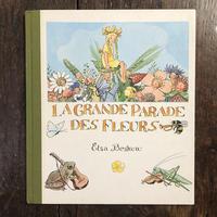 「LA GRANDE PARADE DES FLEURS」Elsa Beskow(エルサ・ベスコフ)