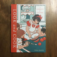 「LOOK and COOK A COOKBOOK for CHILDREN」Tina Davis