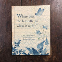 「Where dose the butterfly go when it rains(1970年頃)」May Garelick Leonard Weisgard(レナード・ワイスガード)