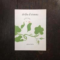 「Drôle d'oiseau」Jennifer Yerkes