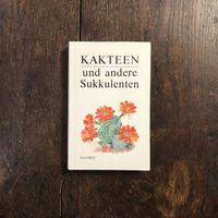 「KAKTEEN und andere Sukkulenten(サボテンとその他の多肉植物)」Rudolf Subik
