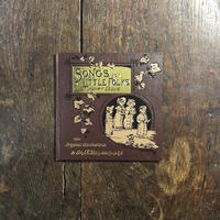 「SONGS FOR LITTLE FOLKS」J・E・Millais(ジョン・エヴァレット・ミレー)