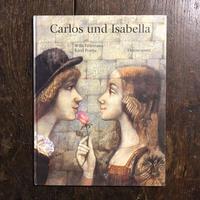 「Carlos und Isabella」Willi Fahrmann Karel Franta(カレル・フランタ) 署名入り