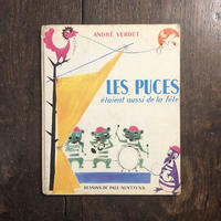 「Les Puces etaient aussi de la fete」Andre Verdet Paul Nuyttens
