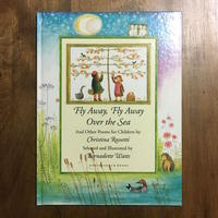 「Fly Away, Fly Away  Over the Sea  And Other Poems for Children」Bernadette Watts(バーナデット・ワッツ)
