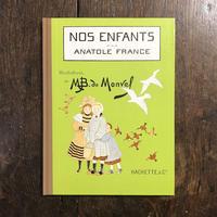 「NOS ENFANTS(子どもたち ベルリン・コレクション)」アナトール・フランス ブーテ・ド・モンヴェル