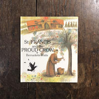 「St.Francis and the Proud Crow」Bernadette Watts(バーナデット・ワッツ)