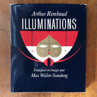 「ILLUMINATIONS」Arthur Rimbaud Max Walter Svanberg(マックス・ワルター・スワンベルク)