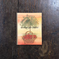 「LE TEMPS DES CERISES」Philippe Dumas(フィリップ・デュマ)