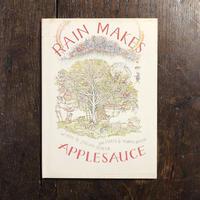 「RAIN MAKES APPLESAUCE」Julian Scheer Marvin Bileck