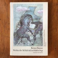 「Reiner Kunze Wohin der Schlaf sich schlafen legt」Karel Franta(カレル・フランタ)