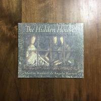 「The Hidden house」Martin Waddell & Angela Barrett