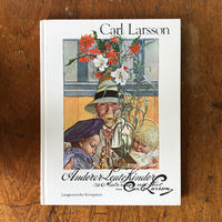 「ANDERER LEUTE KINDER」Carl Larsson(カール・ラーション)