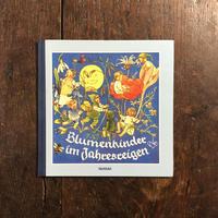 「Blumenkinder im Jahresreigen」Lisbeth Holzl