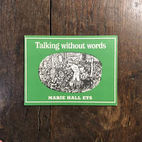 「Talking without words」Marie Hall Ets(マリー・ホール・エッツ)
