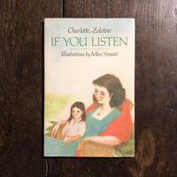「IF YOU LISTEN」Charlotte Zolotow Marc Simont(マーク・シーモント)
