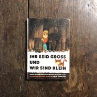 「IHR SEID GROSS UND WIR SIND KLEIN」Josef Palecek(ヨゼフ・パレチェク)