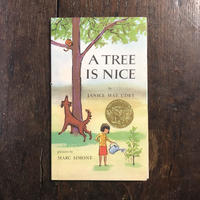 「A TREE IS NICE(1960年頃刷)」Janice May Udry Marc Simont(マーク・シーモント)