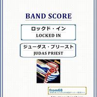 ジューダス・プリースト(JUDAS PRIEST) /  ロックド・イン(LOCKED IN) バンド・スコア 楽譜
