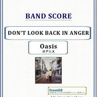 オアシス (Oasis) / DON'T LOOK BACK IN ANGER  バンド・スコア(TAB譜) 楽譜