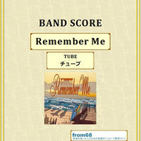 TUBE (チューブ)  / Remember Me (リメンバー・ミー) バンド・スコア(TAB譜) 楽譜