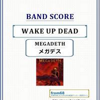 メガデス(MEGADETH) / WAKE UP DEAD バンド・スコア(TAB譜) 楽譜