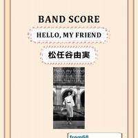 松任谷由実 / HELLO, MY FRIEND バンド・スコア(TAB譜) 楽譜