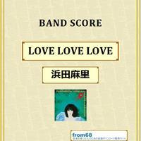 浜田麻里 / LOVE LOVE LOVE バンド・スコア (TAB譜) 楽譜 from68