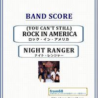 ナイト・レンジャー(NIGHT RANGER) / ロック・イン・アメリカ (YOU CAN'T STILL) ROCK IN AMERICA バンド・スコア(TAB譜) 楽譜