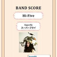Superfly (スーパーフライ)    /  Hi-Five    バンド・スコア (TAB譜)  楽譜